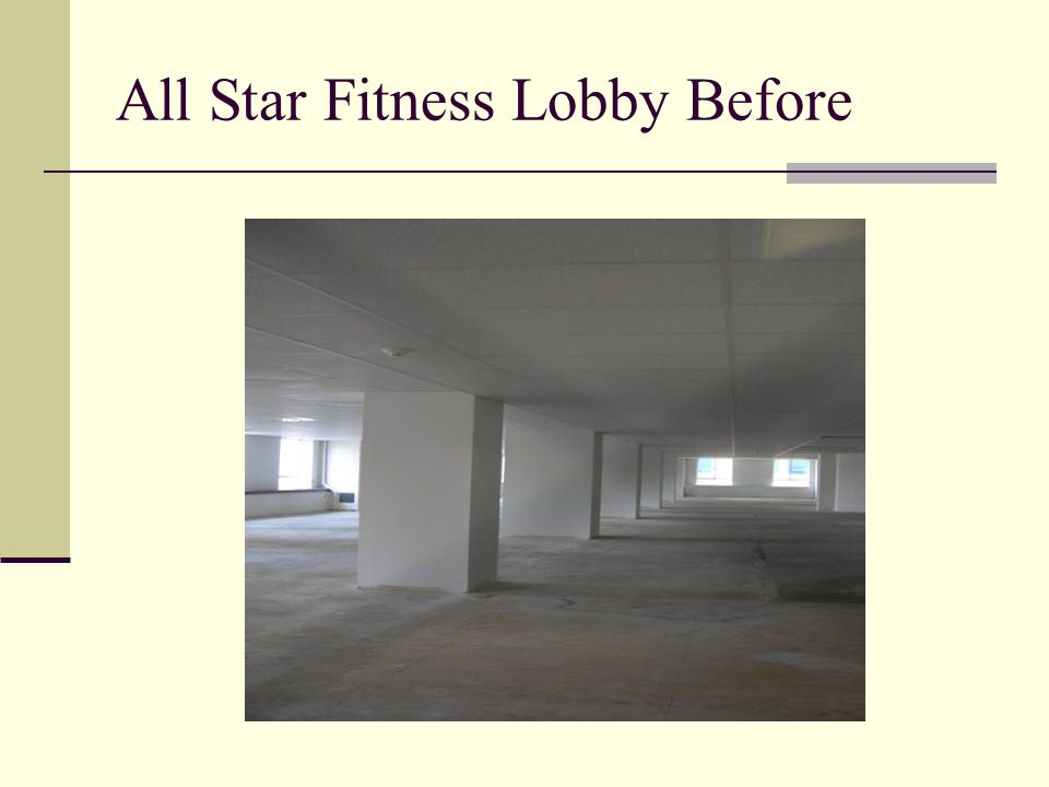 All Star Fitness Lobby Before