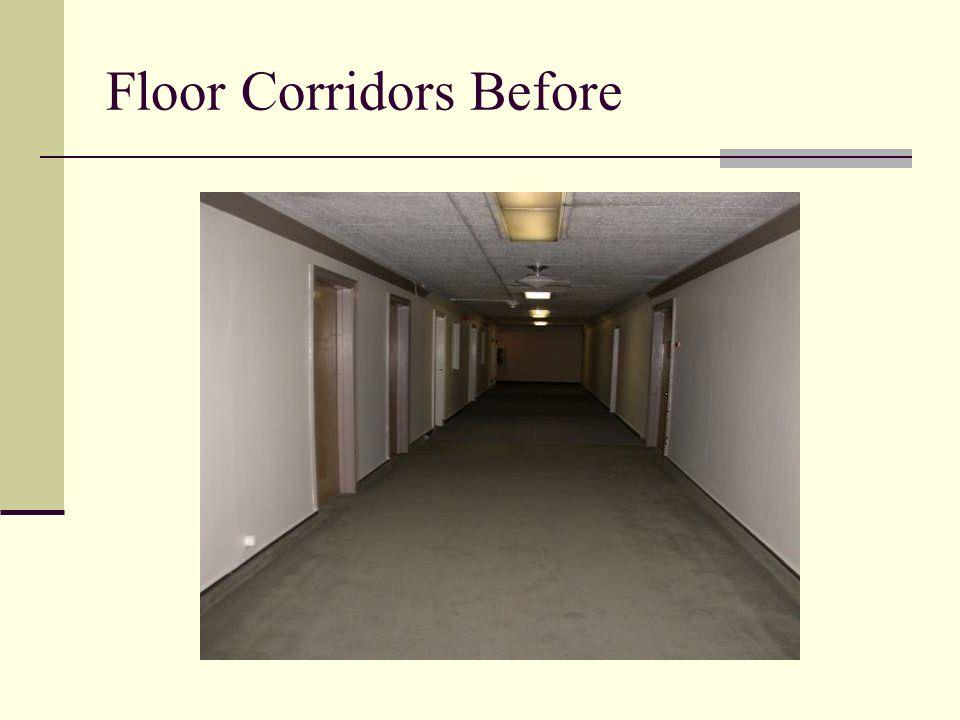 Floor Corridors Before