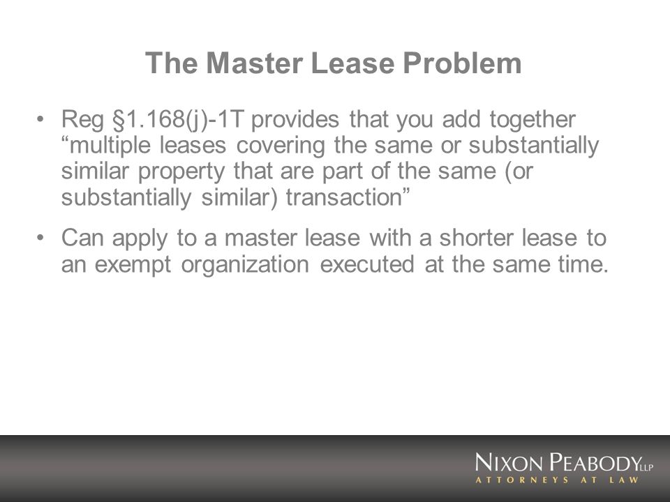 The Master Lease Problem