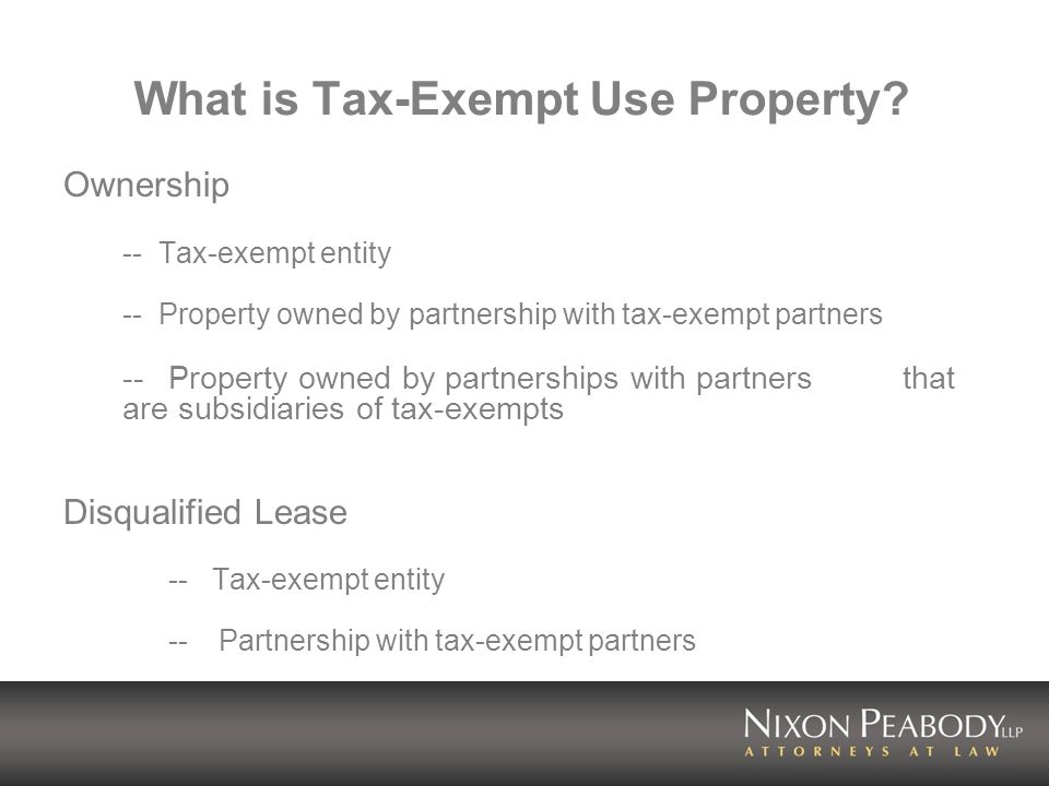 What is Tax-Exempt Use Property