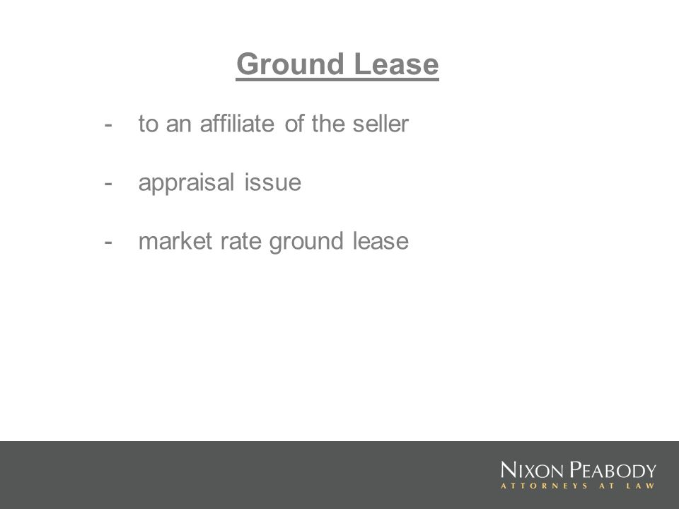 Ground Lease - to an affiliate of the seller - appraisal issue