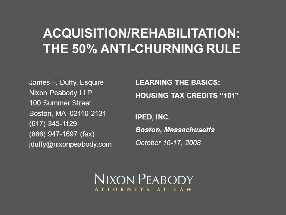 ACQUISITION/REHABILITATION: THE 50% ANTI-CHURNING RULE