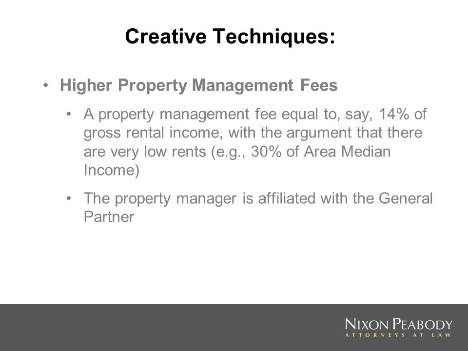 Creative Techniques: Higher Property Management Fees
