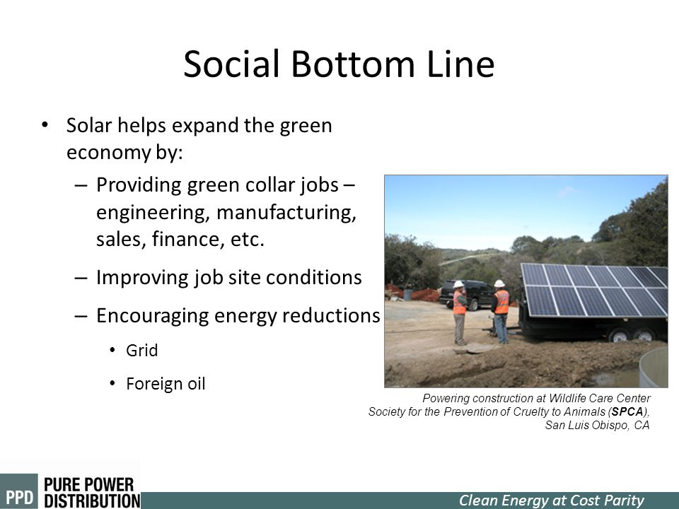 Social Bottom Line Solar helps expand the green economy by: