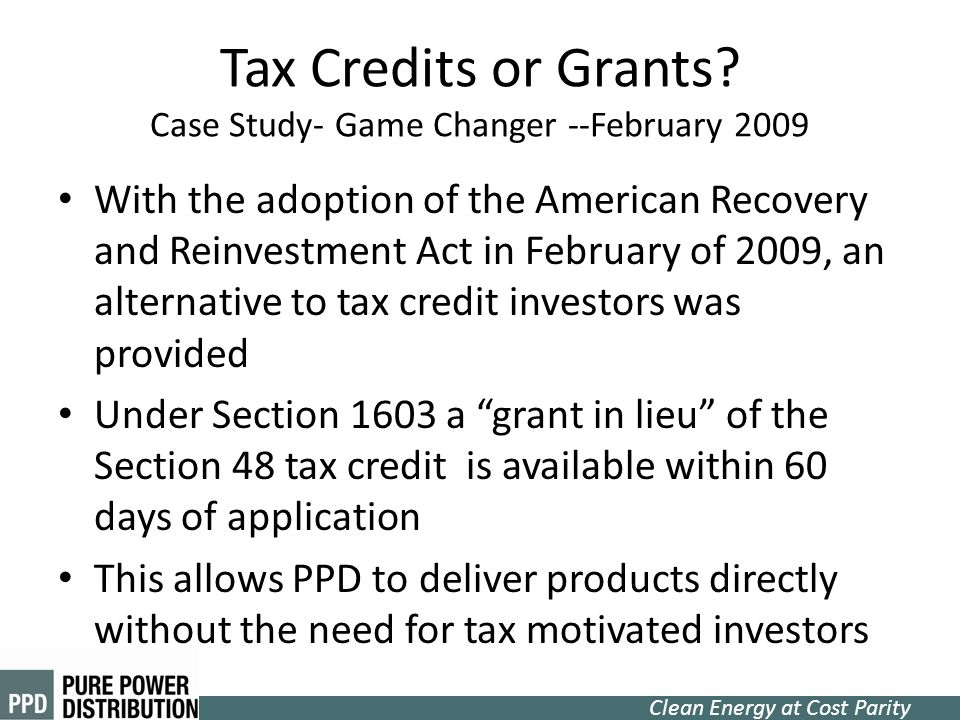 Tax Credits or Grants Case Study- Game Changer --February 2009