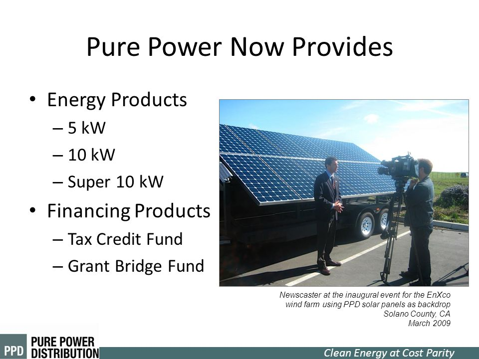 Pure Power Now Provides