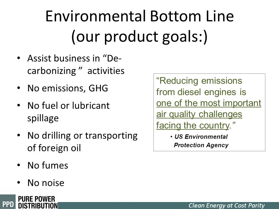 Environmental Bottom Line (our product goals:)