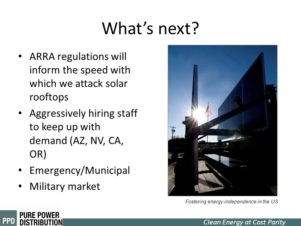 What's next ARRA regulations will inform the speed with which we attack solar rooftops.