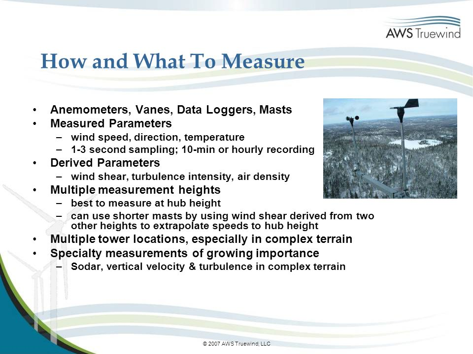 How and What To Measure Anemometers, Vanes, Data Loggers, Masts
