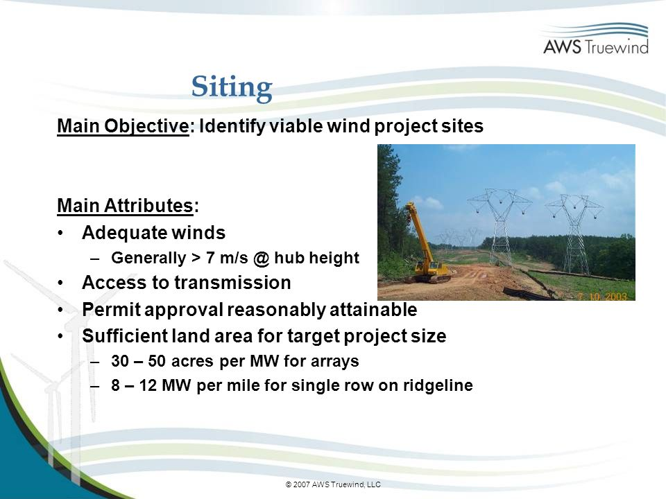 Siting Main Objective: Identify viable wind project sites