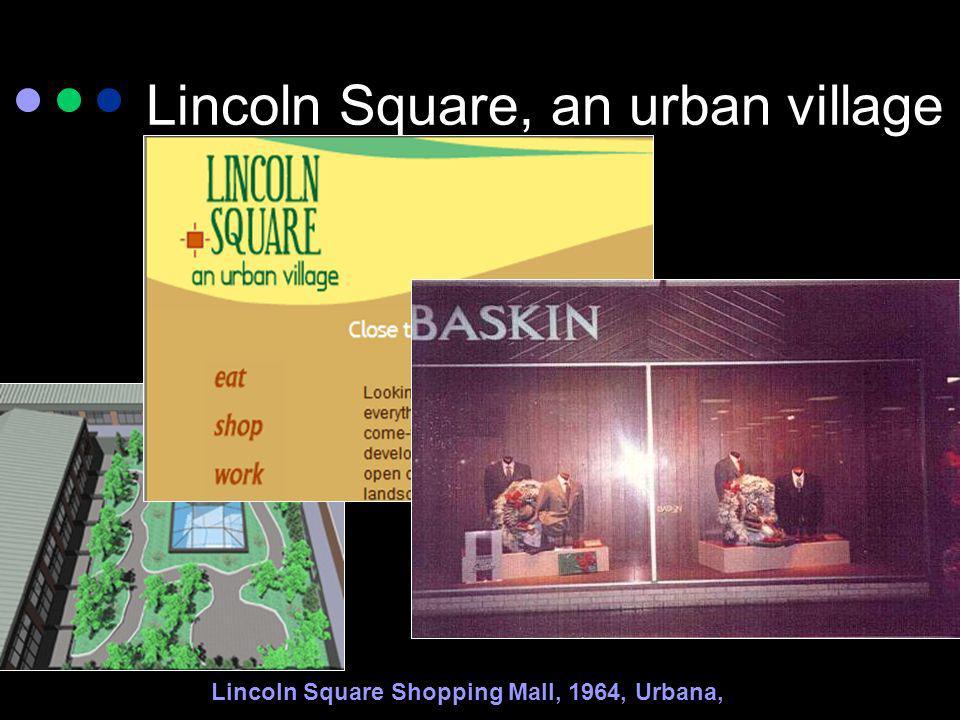 Lincoln Square, an urban village