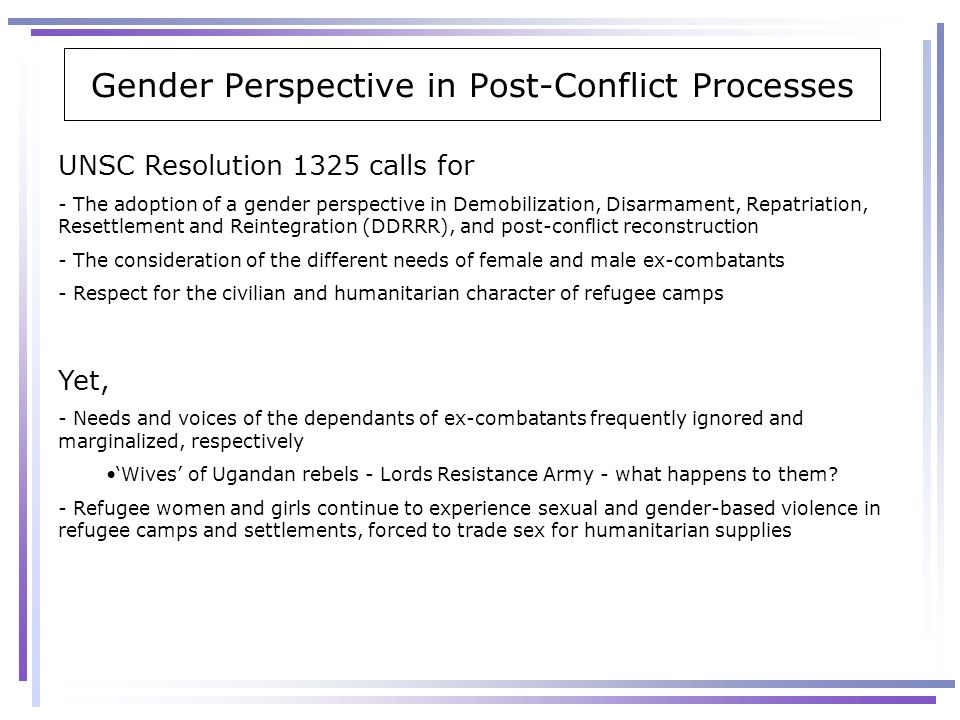 Gender Perspective in Post-Conflict Processes