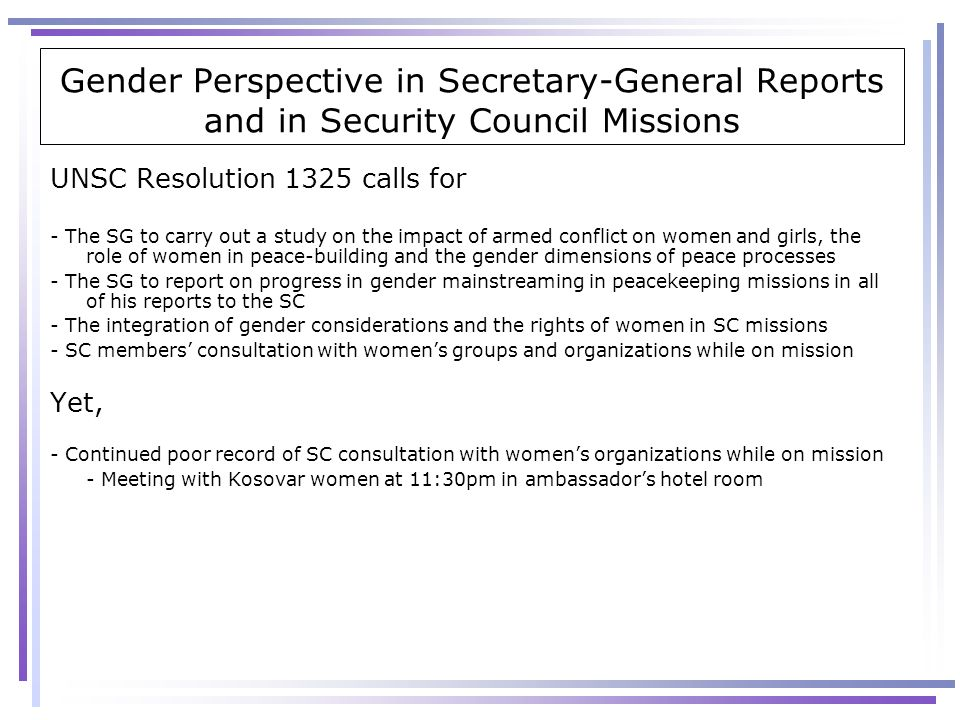 Gender Perspective in Secretary-General Reports and in Security Council Missions