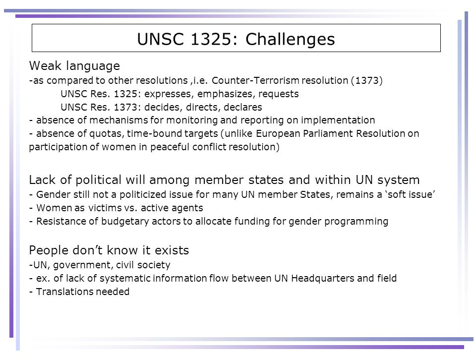 UNSC 1325: Challenges Weak language