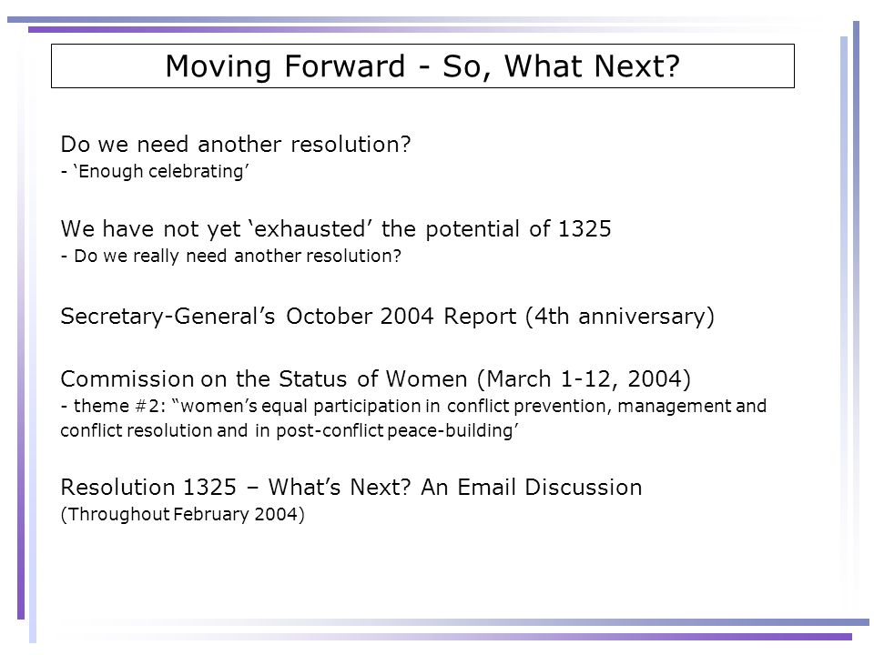 Moving Forward - So, What Next