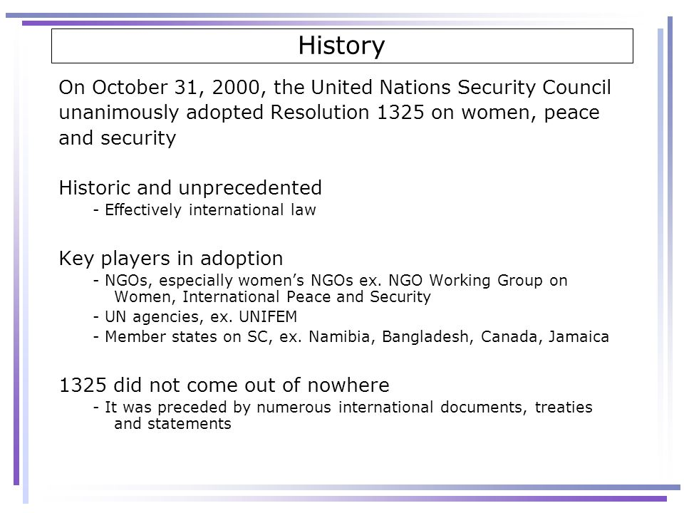 History On October 31, 2000, the United Nations Security Council