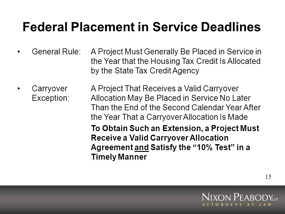Federal Placement in Service Deadlines