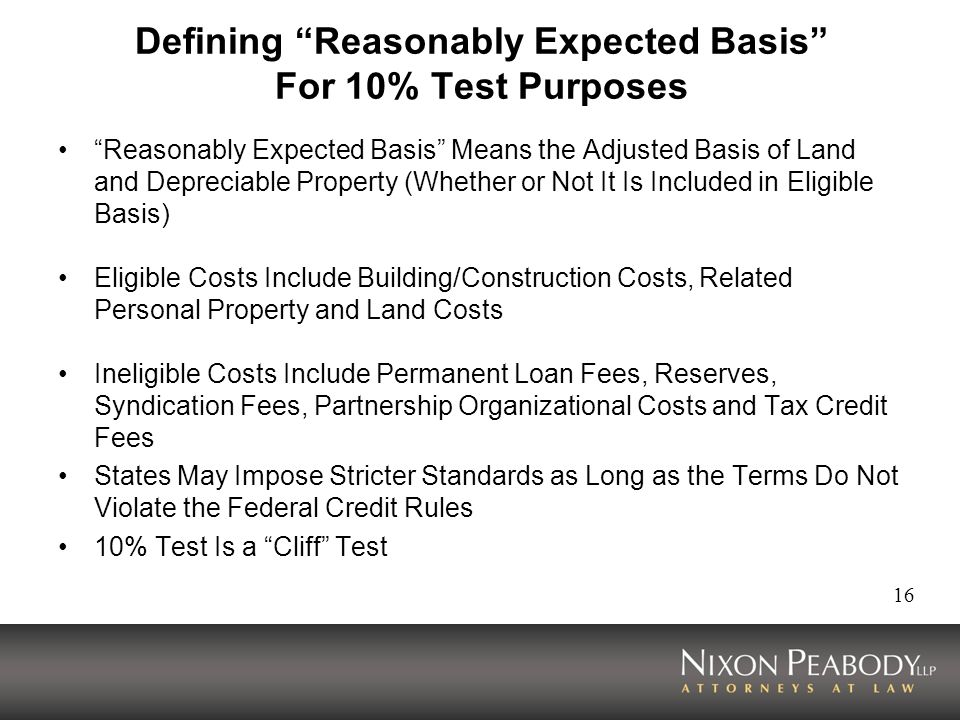 Defining Reasonably Expected Basis For 10% Test Purposes