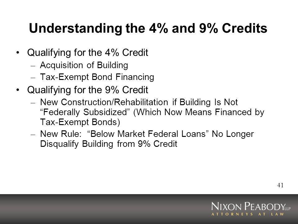 Understanding the 4% and 9% Credits
