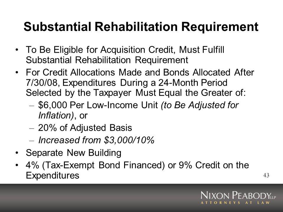 Substantial Rehabilitation Requirement