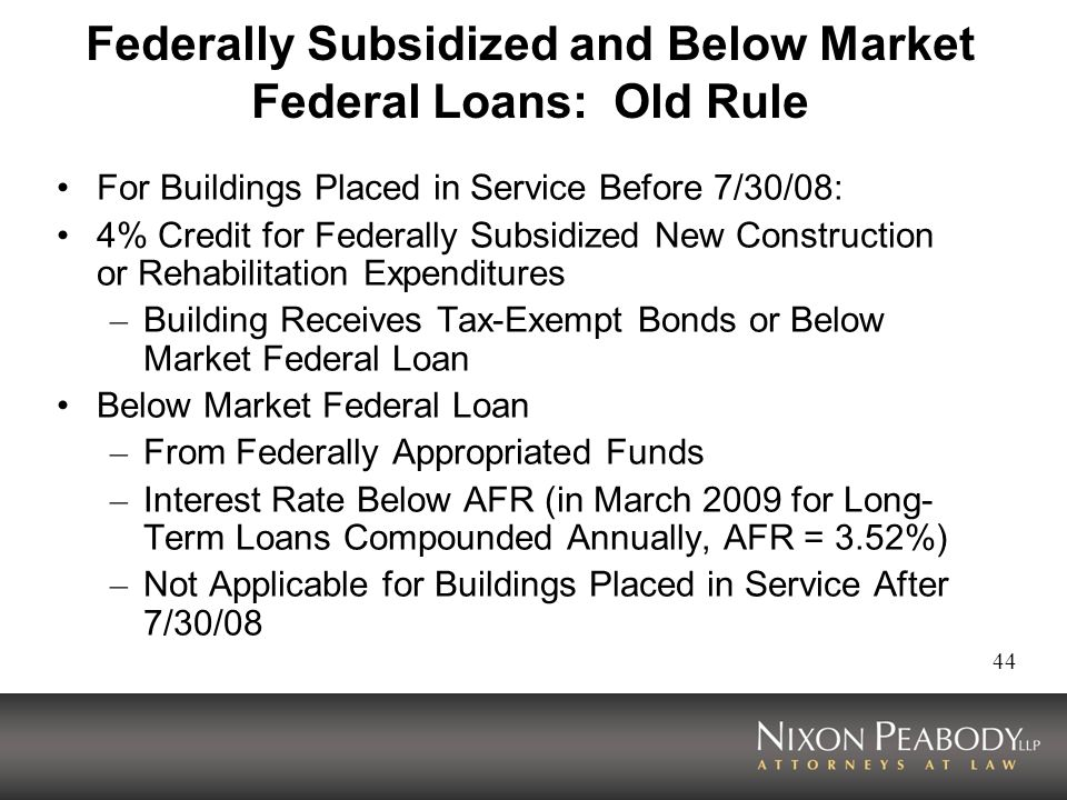 Federally Subsidized and Below Market Federal Loans: Old Rule