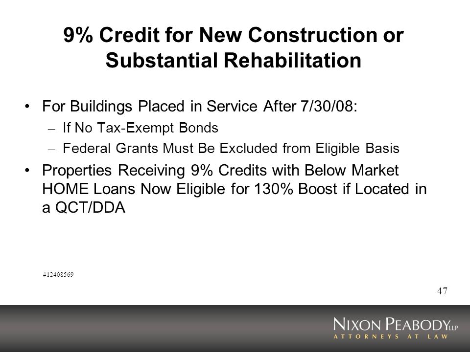9% Credit for New Construction or Substantial Rehabilitation