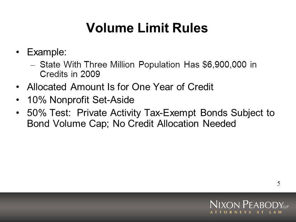 Volume Limit Rules Example: Allocated Amount Is for One Year of Credit