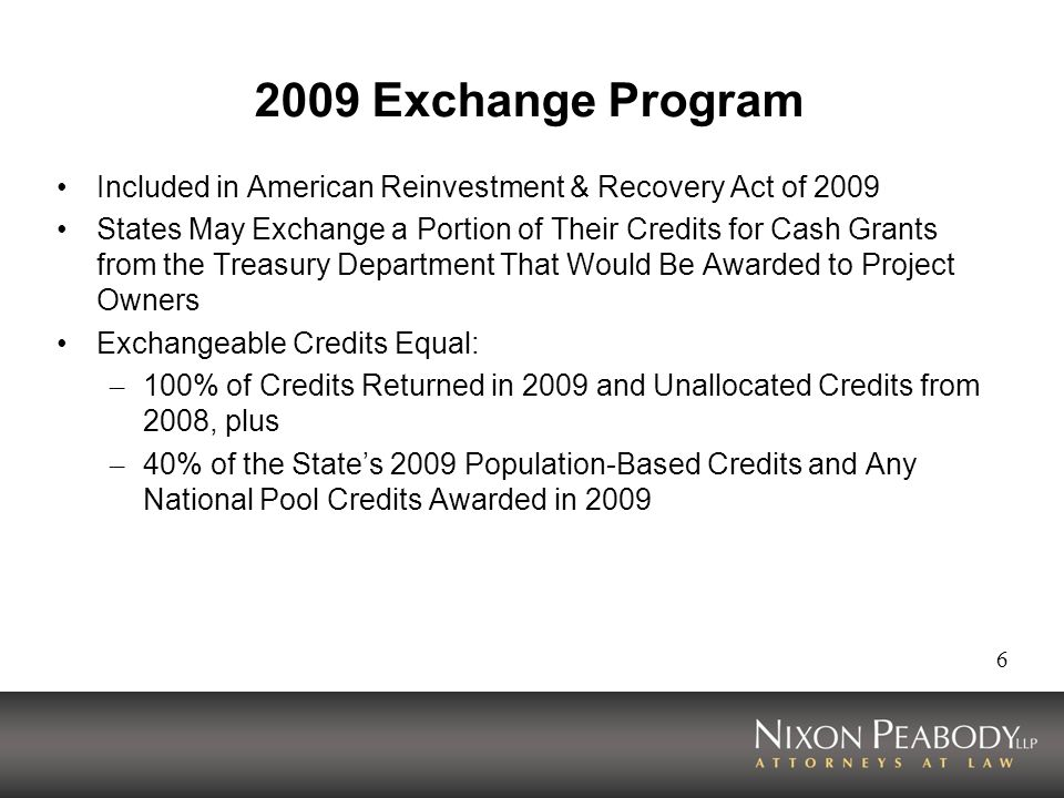 2009 Exchange Program Included in American Reinvestment & Recovery Act of 2009.