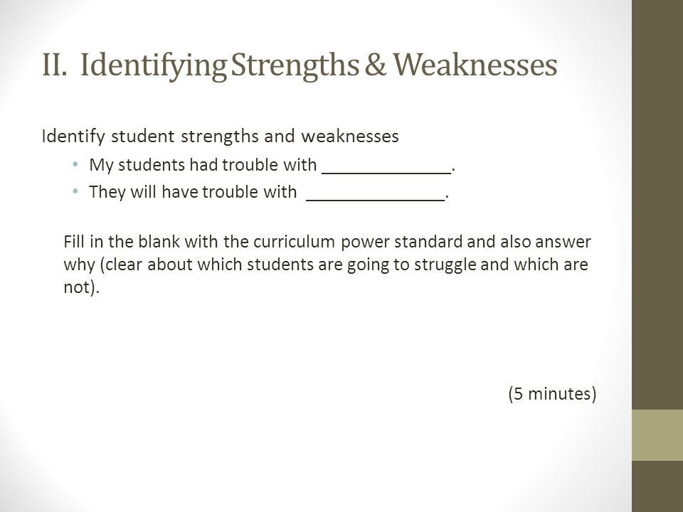 curriculum strengths and weaknesses Strengths and weaknesses of general  lege curriculum have been made upon this basis, that is, that  most pronounced weaknesses of con- temporary.