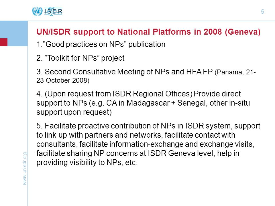 UN/ISDR support to National Platforms in 2008 (Geneva)