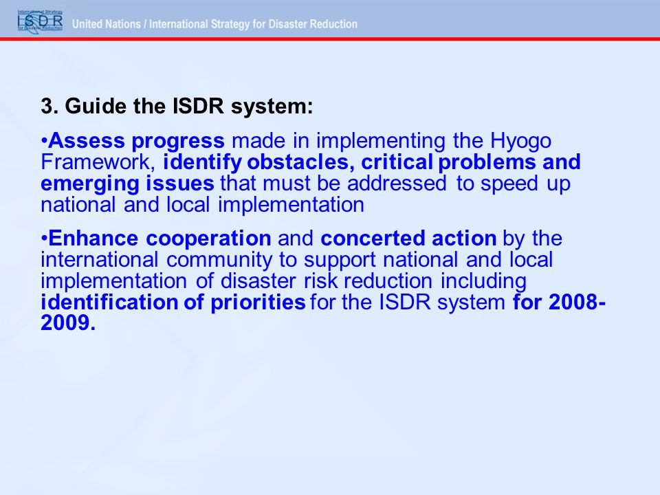3. Guide the ISDR system: