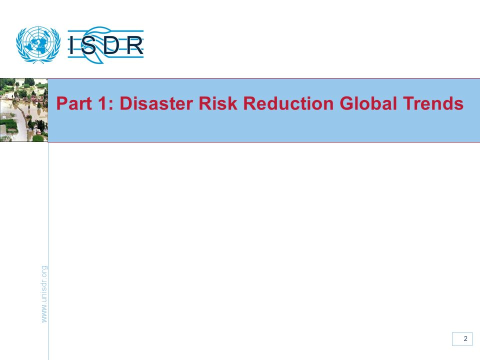 Part 1: Disaster Risk Reduction Global Trends