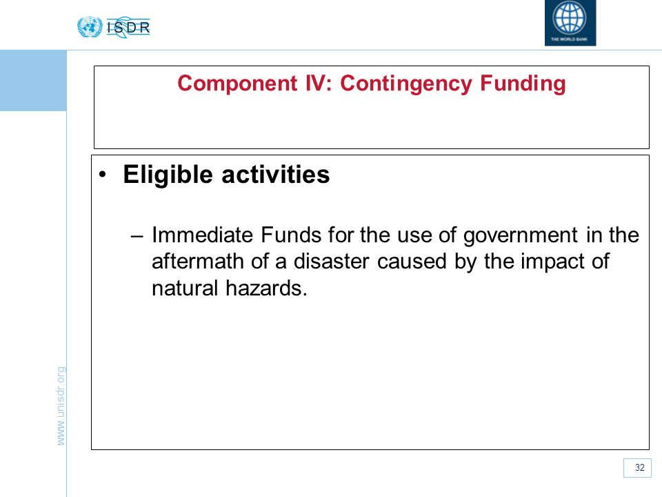 Component IV: Contingency Funding