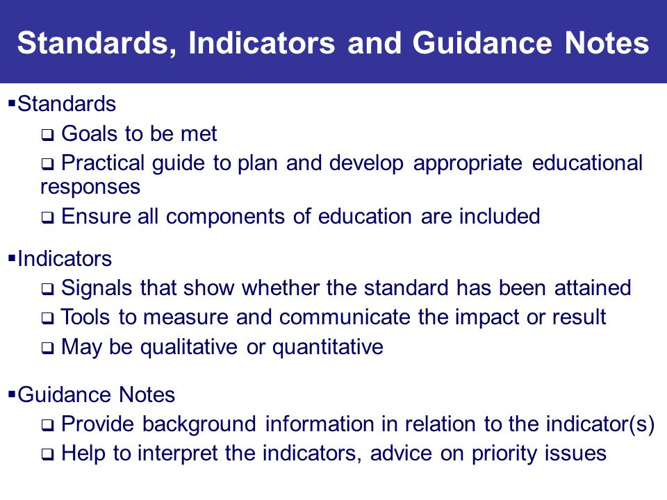 Standards, Indicators and Guidance Notes
