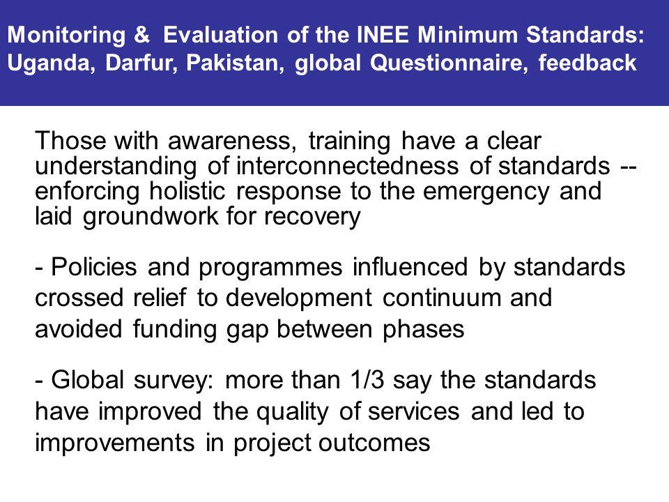 Monitoring & Evaluation of the INEE Minimum Standards: