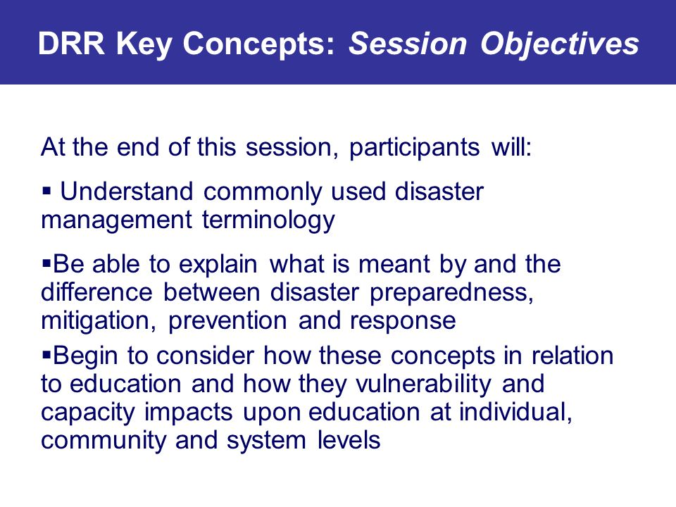 DRR Key Concepts: Session Objectives
