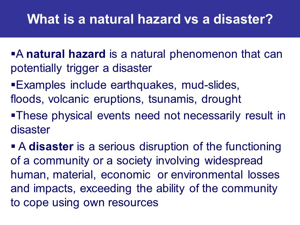 What is a natural hazard vs a disaster