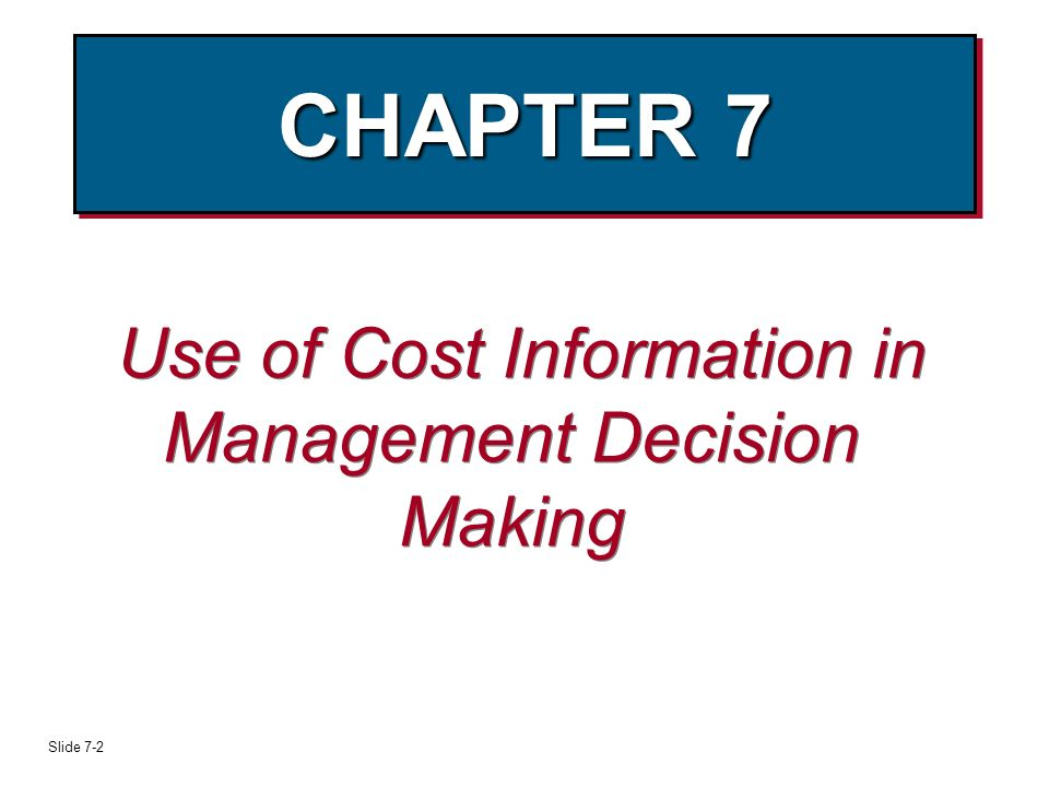 cost information and decision making This brief provides guidance to decision makers in schools, districts, state  it  addresses questions about: (1) why cost information matters in education (2)  what.