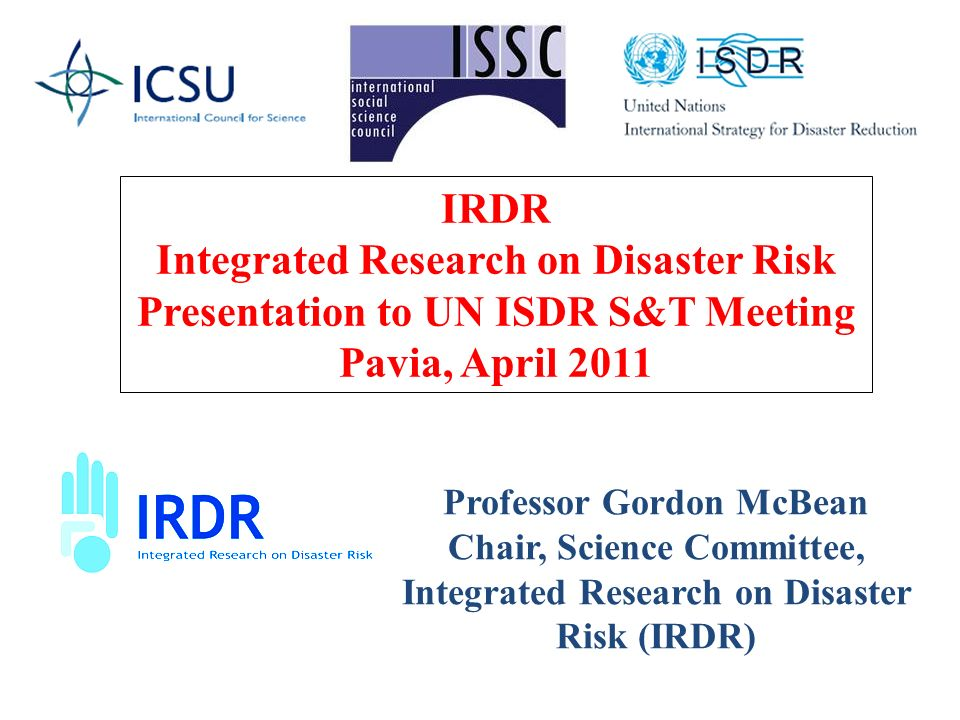 Integrated Research on Disaster Risk