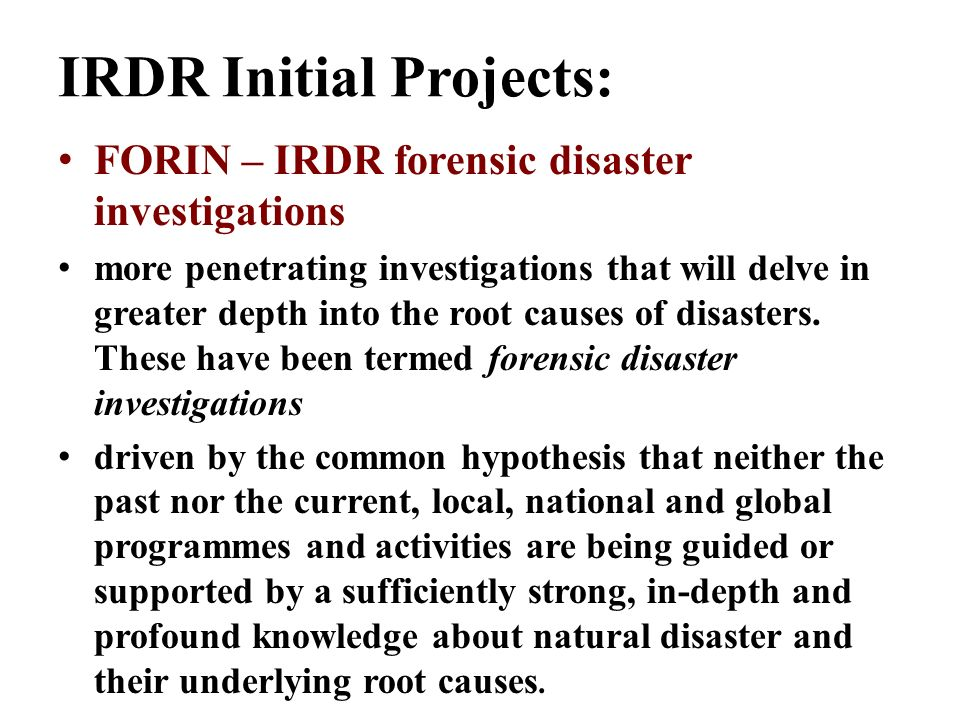 IRDR Initial Projects: