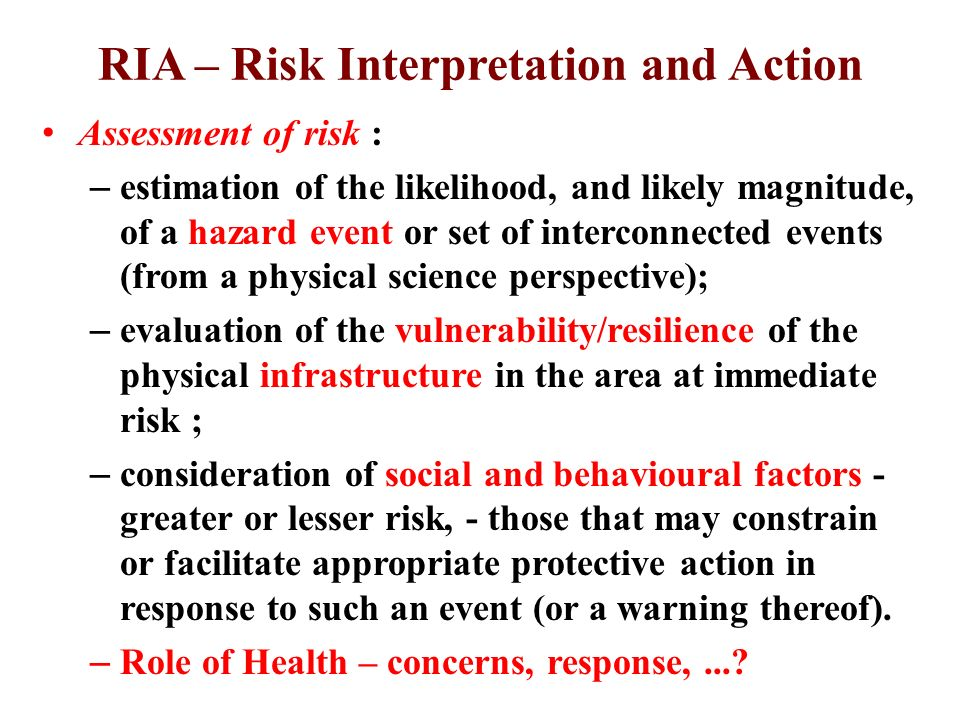 RIA – Risk Interpretation and Action