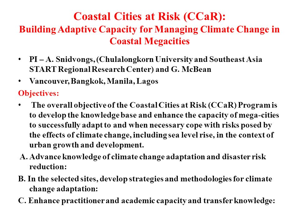 Coastal Cities at Risk (CCaR): Building Adaptive Capacity for Managing Climate Change in Coastal Megacities