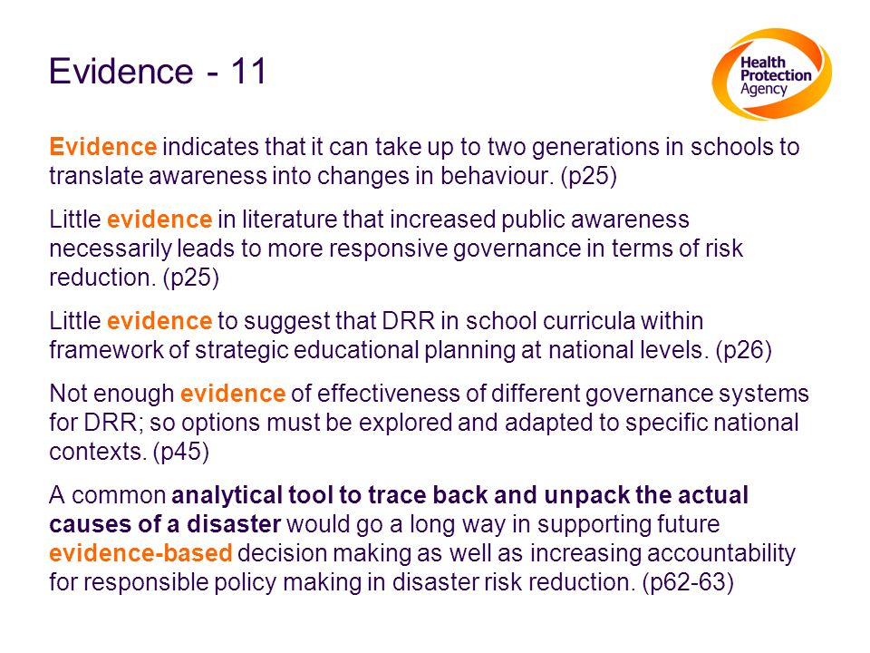 Evidence - 11 Evidence indicates that it can take up to two generations in schools to translate awareness into changes in behaviour. (p25)