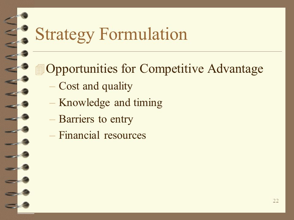 Strategy Formulation Opportunities for Competitive Advantage