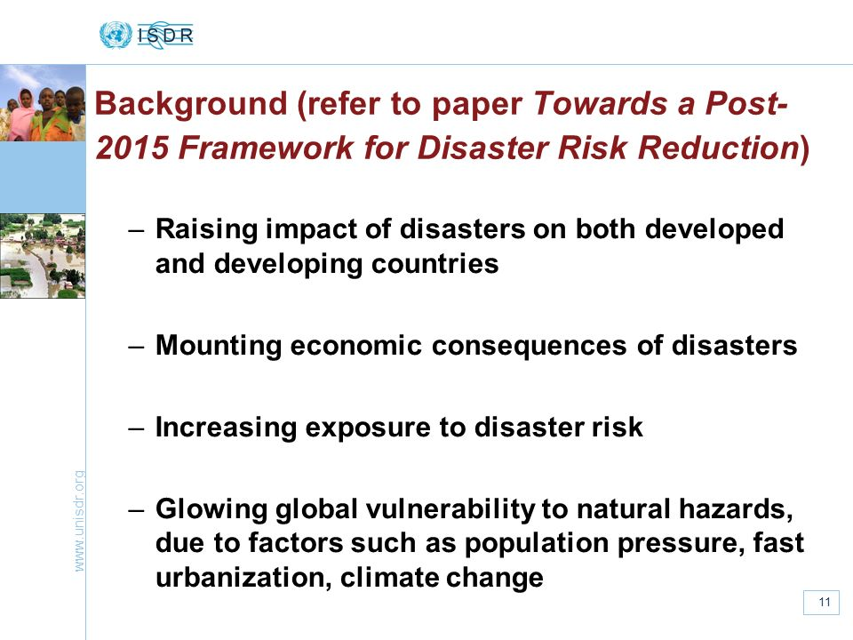 Background (refer to paper Towards a Post-2015 Framework for Disaster Risk Reduction)