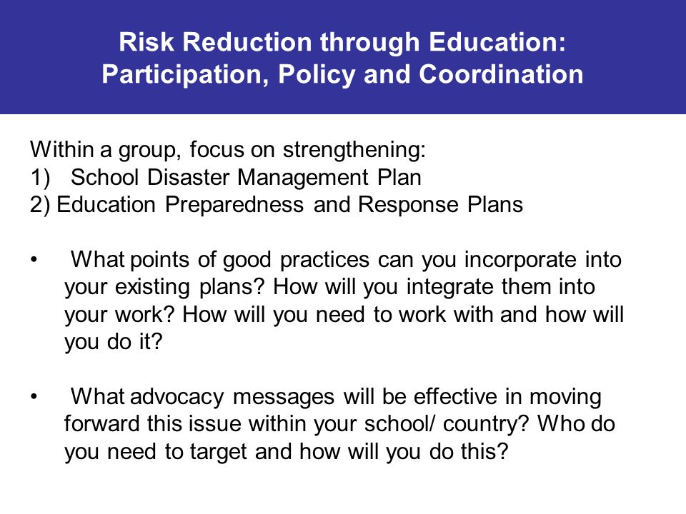 Risk Reduction through Education: Participation, Policy and Coordination