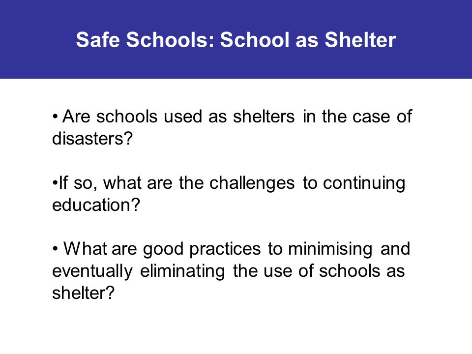 Safe Schools: School as Shelter