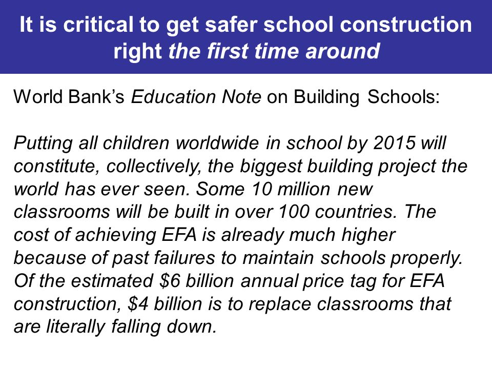 It is critical to get safer school construction right the first time around