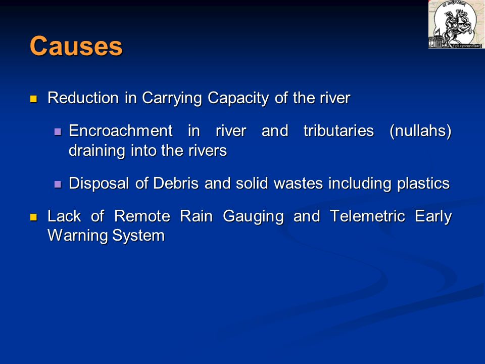 Causes Reduction in Carrying Capacity of the river