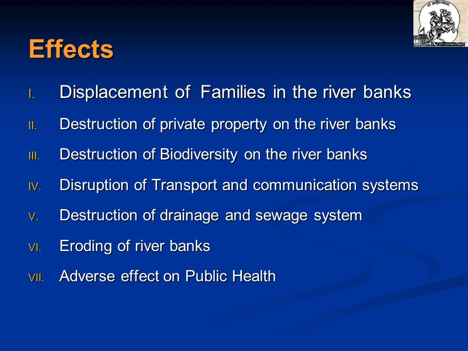 Effects Displacement of Families in the river banks